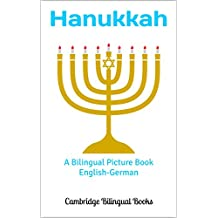 Hanukkah: A Bilingual Picture Book English-German