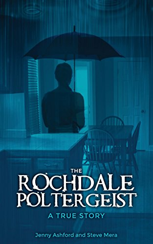 [BEST] The Rochdale Poltergeist: A True Story R.A.R