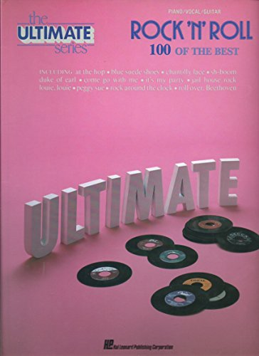 The Ultimate Series ROCK 'N' ROLL: 100 OF THE BEST (Piano/ Vocal/ Guitar) (Primrose Gate)