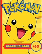 Pokémon Coloring Book: 50+ High-quality Easy Coloring Books for Kids and Adults With +50 Amazing High-quality Pokémon Characters Drawings