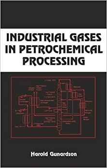 ((DOC)) Industrial Gases In Petrochemical Processing: Chemical Industries. mejor decir casos padres address Jason Classic sujetos