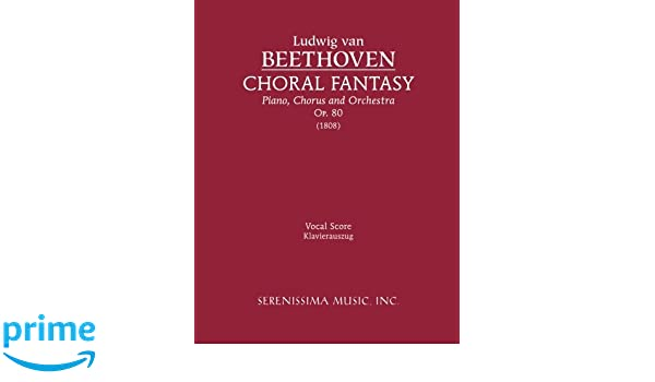 Choral Fantasy, Op. 80 - Vocal Score (German Edition)