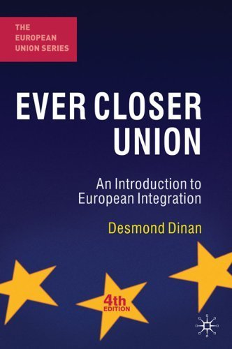Ever Closer Union: An Introduction to European Integration (The European Union Series) by Desmond Dinan (2010-08-03)