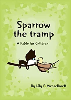 Sparrow the Tramp by [Wesselhoeft, Lily F. ]
