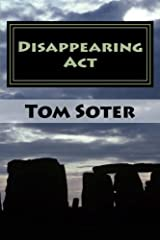 Disappearing Act by Tom Soter (2014-10-04) Paperback