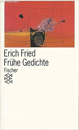 Frühe Gedichte Erich Fried 9783596295111 Amazoncom Books