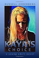 Kaya's Choice Paperback