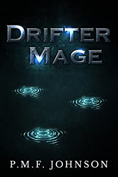 Drifter Mage (Western Mage Book 1) by [Johnson, PMF]