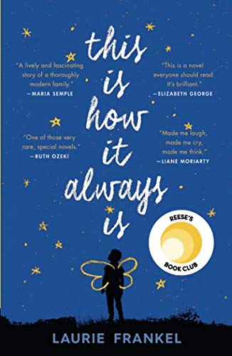 Book cover from This Is How It Always Is by LAURIE FRANKEL