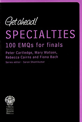 Get ahead! Specialities: 100 EMQs for Finals