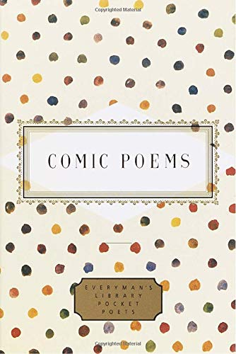 Comic Poems (Everyman's Library Pocket Poets Series) -