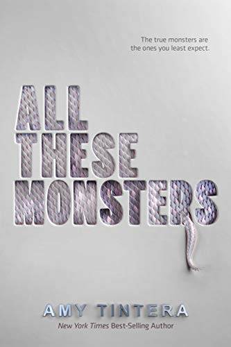 All These Monsters by [Tintera, Amy]
