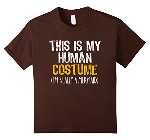 Crazy 8 Fairy Costume (Kids This Is My Human Costume Mermaid Halloween Funny T-shirt 8 Brown)