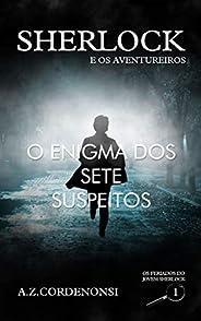 O Enigma dos Sete Suspeitos (Os Feriados do Jovem Sherlock Livro 1)