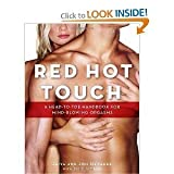 Red Hot Touch: A head-to-toe handbook for mind-blowing orgasms [Paperback]