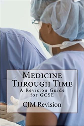 Medicine Through Time: A Revision Guide for GCSE