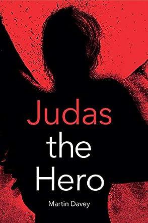 Judas the Hero