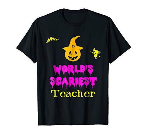 World's Scariest Teacher Halloween Costume T-Shirt -