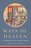 Ways of Heaven: An Introduction to Chinese Thought