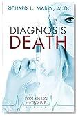 Diagnosis Death (Prescription for Trouble, Book 3)
