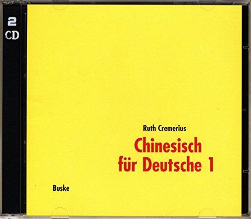 Chinesisch für Deutsche 1, Neubearbeitung, 2 Audio-CDs