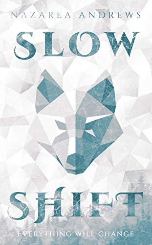 Slow Shift