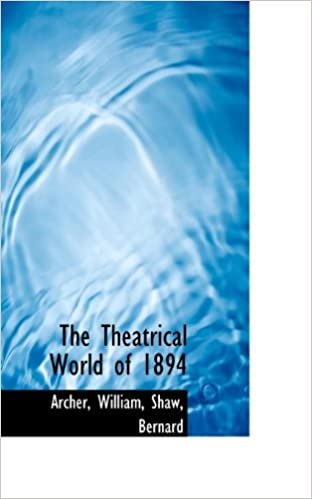 Book The Theatrical World of 1894 by Archer William (2009-07-18)
