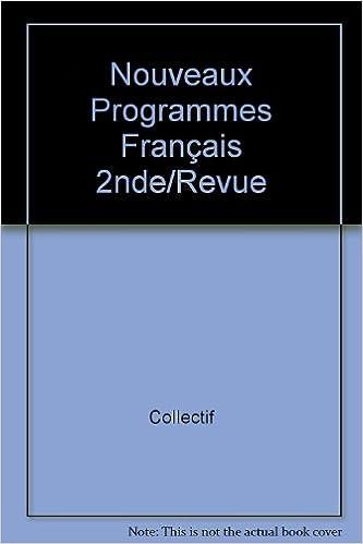 Livres Nouveaux programmes français, 2nde pdf