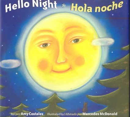 Hello Night/Hola Noche Bilingual (Multilingual Edition) by Rising Moon