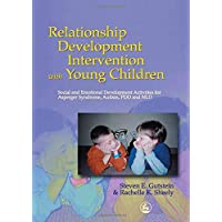 Relationship Development Intervention with Young Children: Social and Emotional Development Activities for Asperger…