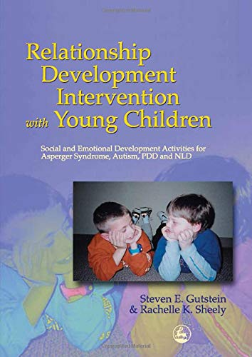 Relationship Development Intervention with Young Children: Social and Emotional Development Activities for Asperger Synd
