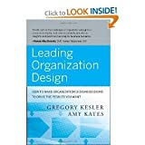 img - for Leading Organization Design byKates book / textbook / text book