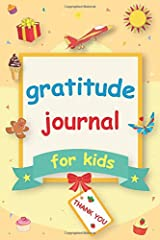 Gratitude Journal for Kids: A 90 Day gratitude journal with daily writing prompts to help kids practice gratitude and mindfulness in under 3 to 5 minutes a day Paperback