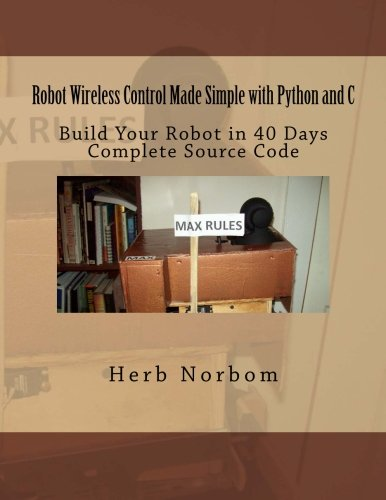 Robot Wireless Control Made Simple with Python and C