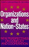 Organizations and Nation-States : New Perspectives on Conflict and Cooperation, Kahn, Robert L., 1555422918