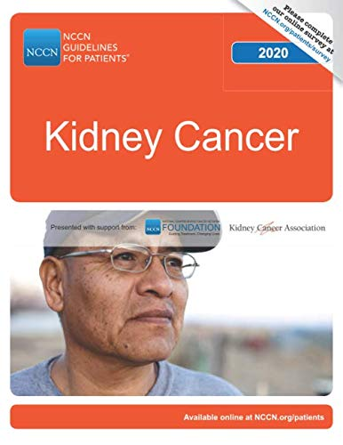 Renal Cell Kidney Cancer - NCCN Guidelines for Patients® Kidney Cancer