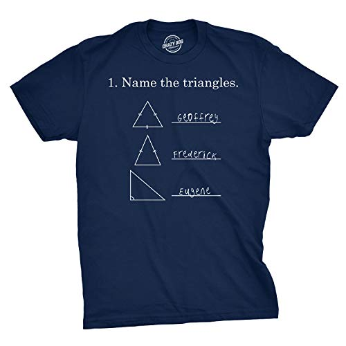 Mens Name The Triangles Funny Math T Shirts Sarcasm Novelty I Love Math Tee for Guys (Navy) - S