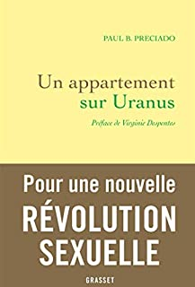 Un appartement sur Uranus : chroniques de la traversée, Preciado, Paul B.