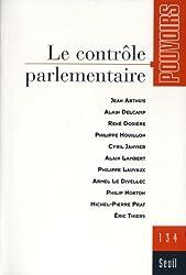 Pouvoirs, N° 134 : Le contrôle parlementaire