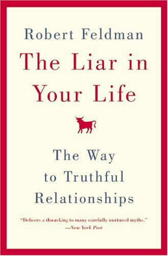 Download The Liar in Your Life: The Way to Truthful Relationships PDF