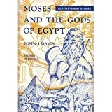 Moses and the Gods of Egypt, John James Davis, 0801028140