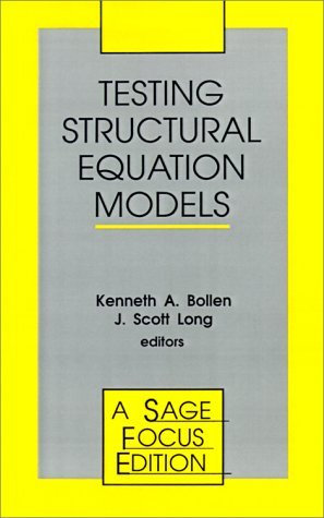 Testing Structural Equation Models (SAGE Focus Editions) by J. Scott Long, Kenneth A. Bollen (1993-01-01)