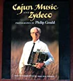 Cajun Music and Zydeco, Philip Gould, 0807117692
