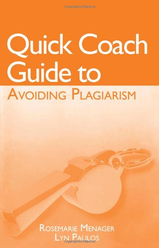 Quick Coach Guide to Avoiding Plagiarism