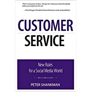 Customer Service: New Rules for a Social Media World (Que BizTech)