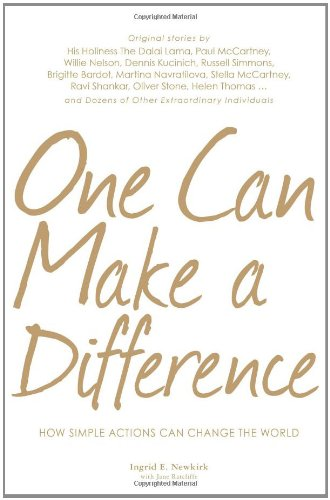 One Can Make a Difference: Original stories by the Dali Lama, Paul McCartney, Willie Nelson, Dennis Kucinch, Russel Simm