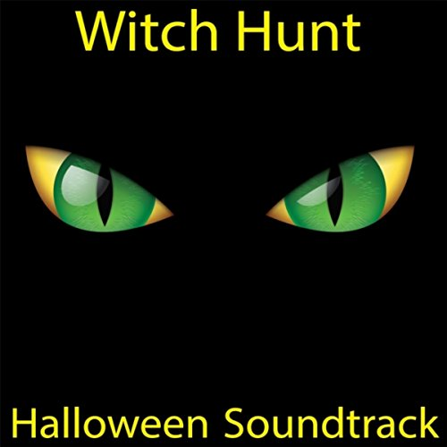 Witch Hunt Halloween Soundtrack ()