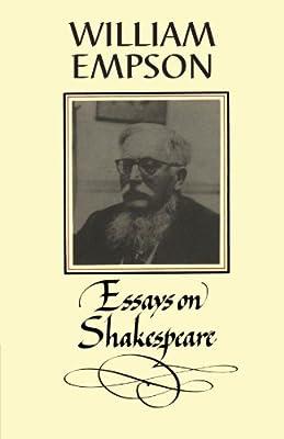Amazoncom William Empson Essays On Shakespeare   Amazoncom William Empson Essays On Shakespeare  William  Empson Books