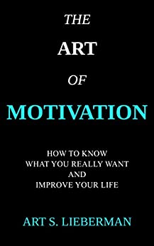 Image result for the art of motivation lieberman