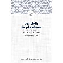 Les défis du pluralisme: Au-delà des frontières de l'altérité (French Edition)
